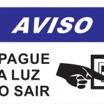 Apague a Luz ao Sair - placa-1mm-20-x-30cm
