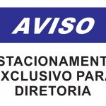 Estacionamento Exclusivo - placa-1mm-20-x-30cm