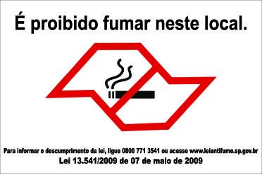É PROIBIDO FUMAR NESTE LOCAL LEI